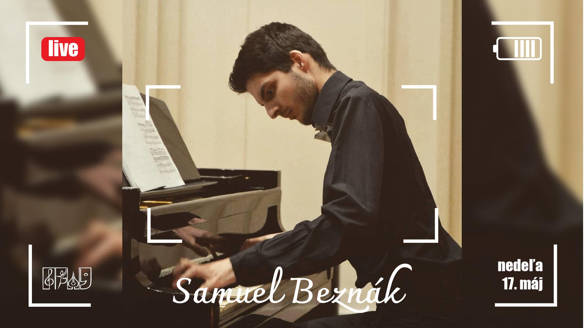 Online koncert Pod rúškom hudby. Hrá Sameul Beznák, absolvent hry na klavír