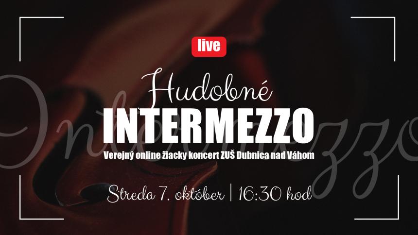 ZUŠ Dubnica nad Váhom, verejné žiacke koncerty vysielame ONLINE ako Hudobné Intermezzo