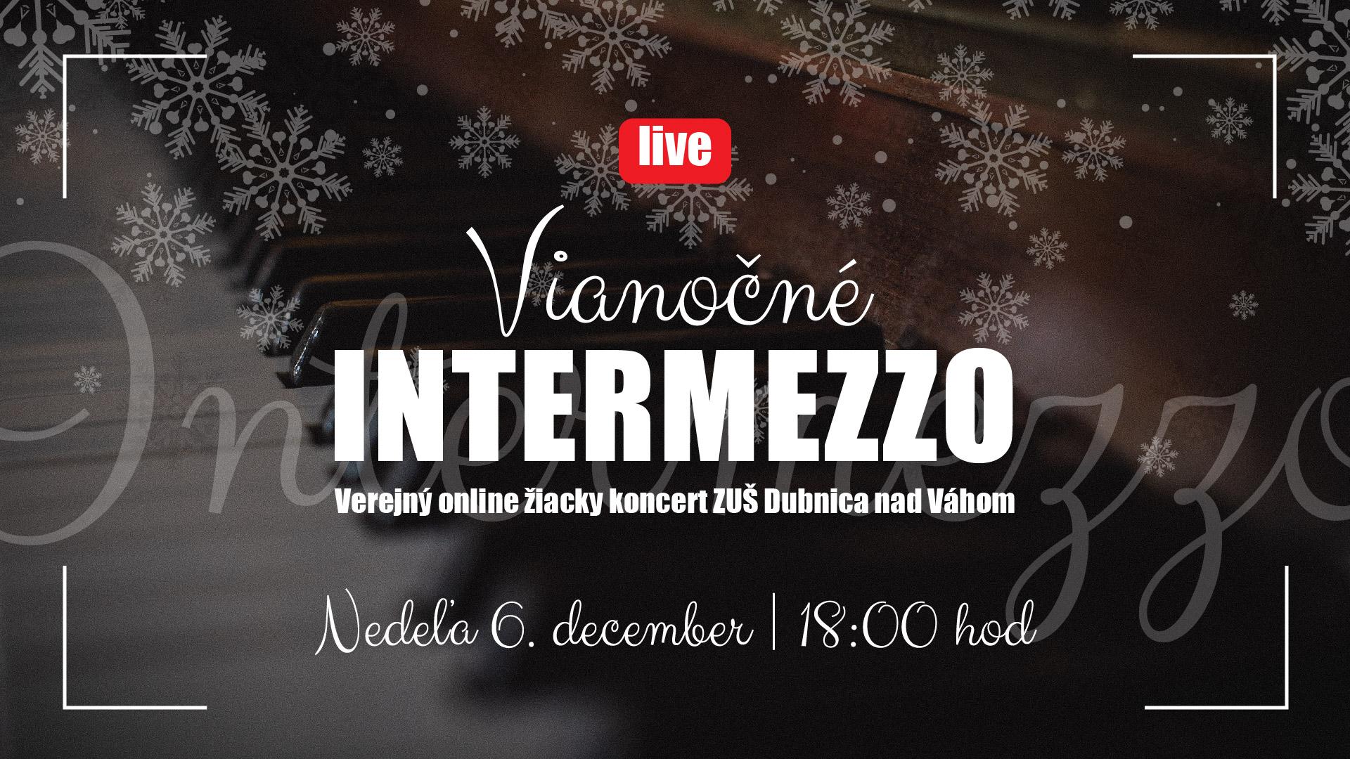 Vianočné intermezzo ZUŠ dubnica nad Váhom, prv časť decembrového špeciálu.