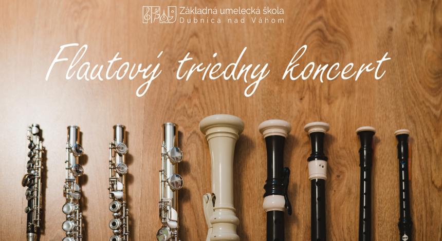 Flautový triedny koncert, ZUŠ Dubnica nad Váhom